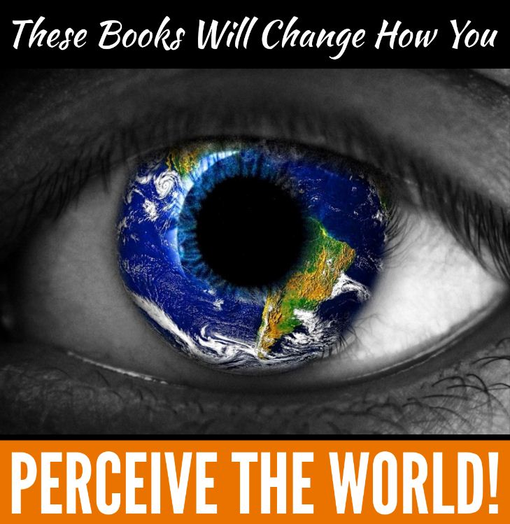 These Books Will Change How You Perceive The World!